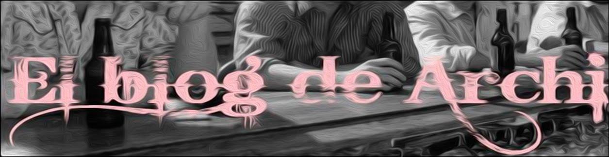 El Blog de Archi
