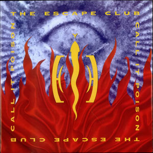 The Escape Club - Call It Poison