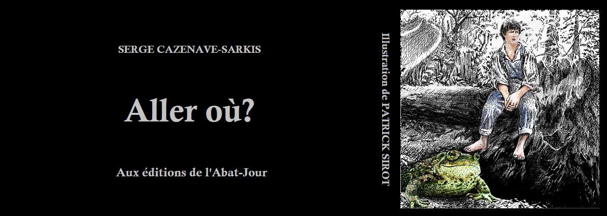 Blog-Serge Cazenave-Sarkis