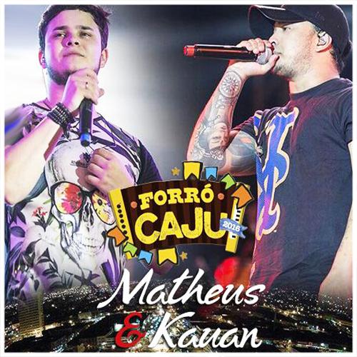 CD – Matheus e Kauan – Forró Caju 2016