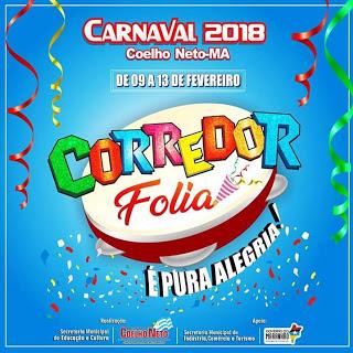 CARNAVAL 2018: PREFEITURA MUNICIPAL DE COELHO NETO