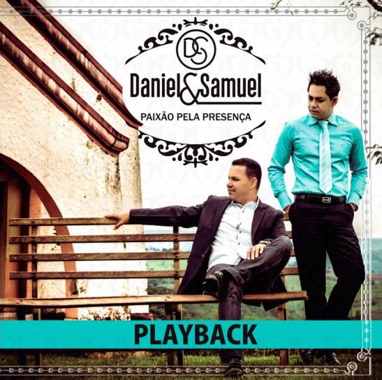 Daniel e Samuel - Paix�o Pela Presen�a - Playback