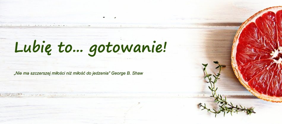 Lubi to... gotowanie!