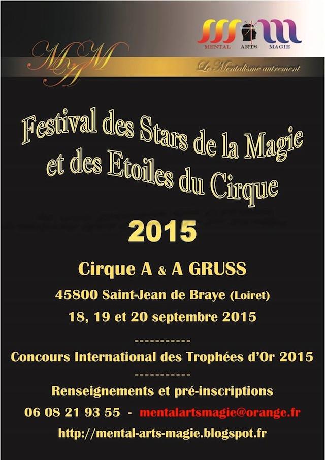 Festival des Stars de la Magie et des Etoiles du Cirque - Concours international des Trophées d'Or 2015