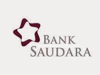 LOWONGAN KERJA BANK SAUDARA JANUARI 2015