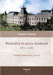 Valentin Tomuleţ. Basarabia în epoca modernă (1812-1918). (Instituţii, Regulamente, Termeni). Volumul II