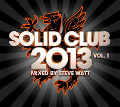Capa do álbum Solid Club Vol. 1 (Mixed By Steve Watt) (2013)