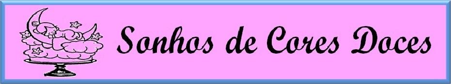 SONHOS DE CORES DOCES