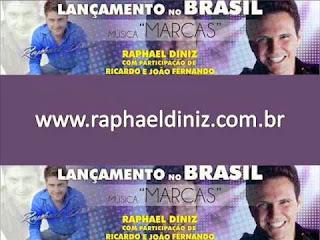 Raphael+Diniz+Part.+Ricardo+e+Jo%C3%A3o+Fernando+ +Marcas Raphael Diniz   Marcas (Part. Ricardo e João Fernando)