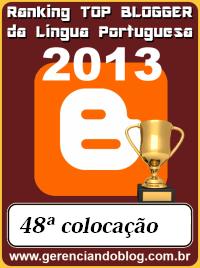 48ª colocação do ranking  Top Blogger da Língua Portuguesa