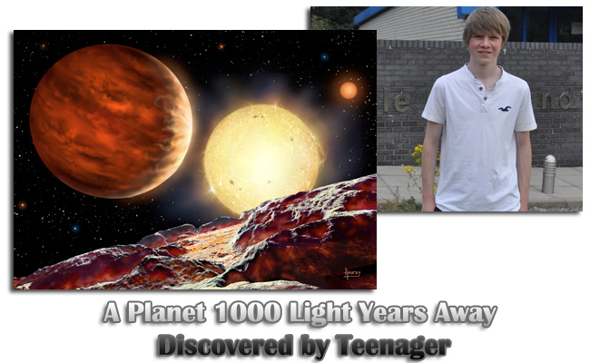 A Planet 1000 Light Years Away Discovered by Teenager