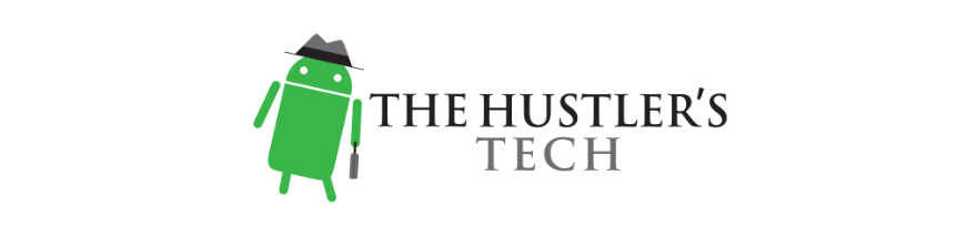 The Hustler's Tech