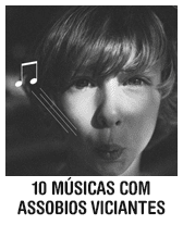 10 músicas com assobios viciantes