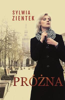 """Gdy sukces ma gorzki smak, czyli premiera """"Próżnej"""" Sylwii Zientek"""