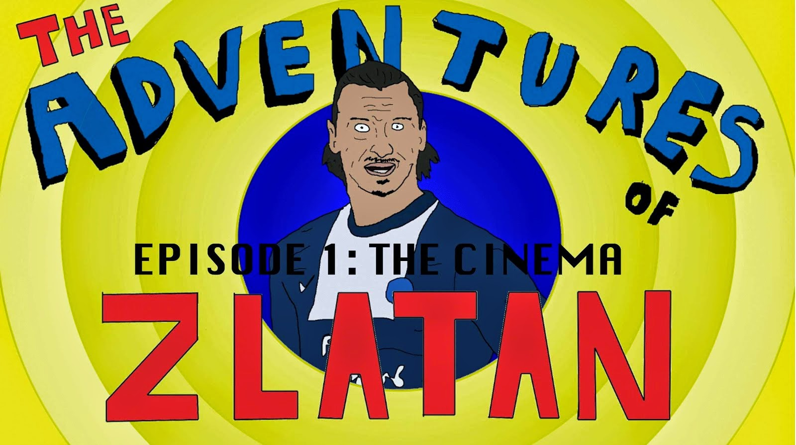 The Adventures of Zlatan