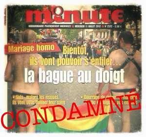 Mariage pour tous: Minute condamné pour homophobie