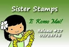 Sister Stamps Release #27