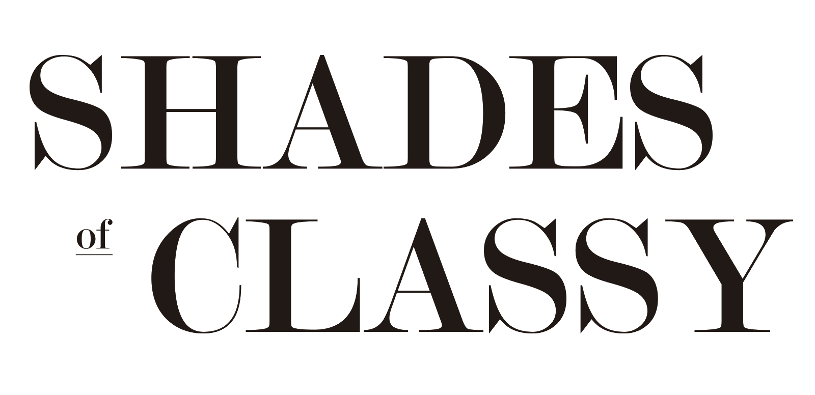 Shades Of Classy