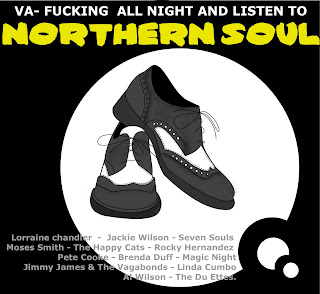 V.A - Fucking All Night And Listening To Northern Soul