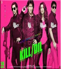 مشاهدة فيلم Kill Dil 2014 اون لاين وتحميل مباشر