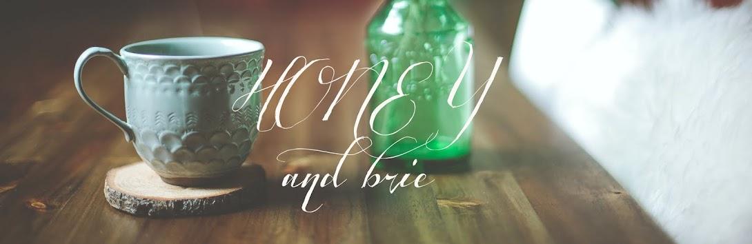 Honey & Brie