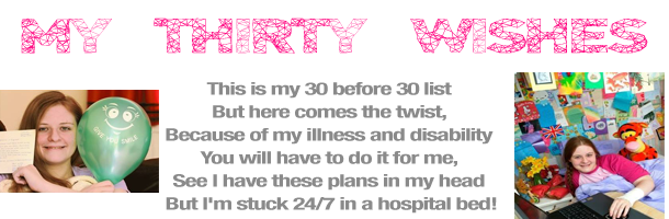 My 30 Wishes