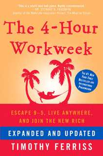 EBOOK - [PDF, ePub, Kindle] -The 4-Hour Workweek By Timothy Ferriss (Expanded)