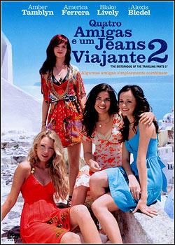 Quatro Amigas e um Jeans Viajante 2 Dublado
