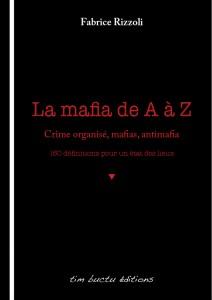 Tout savoir sur la mafia et l'Antimafia
