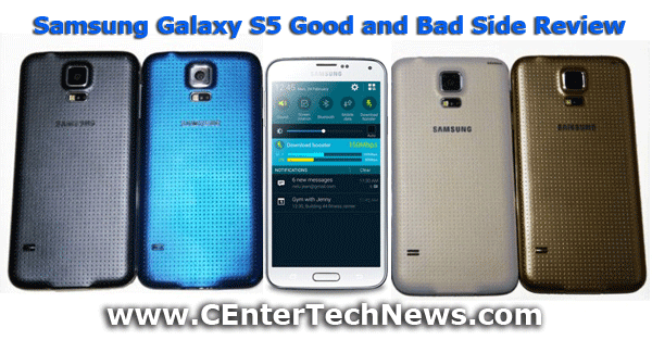 Samsung Galaxy S5 Good and Bad Side Review