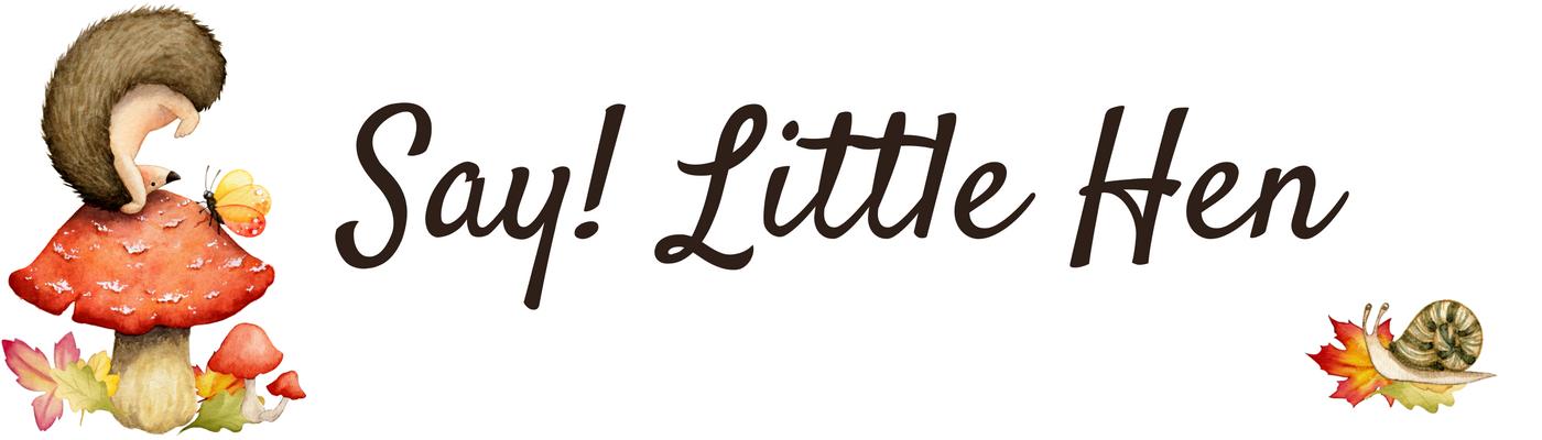 Say Little Hen