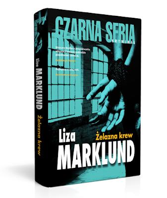"""Liza Marklund """"Żelazna krew"""""""