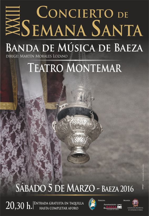 XXXIII CONCIERTO DE SEMANA SANTA - BANDA DE MÚSICA DE BAEZA