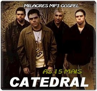 Catedral - As 15 Mais 2001