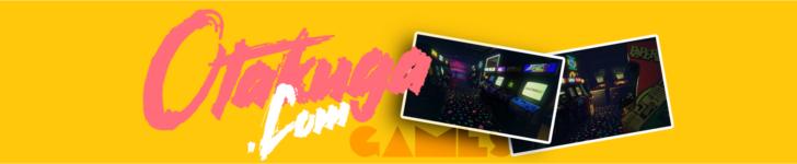Otakuga.com |  Videojuegos y Anime