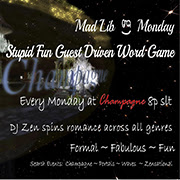 Mad Lib Mondays @ Champagne