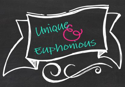 Unique & Euphonious