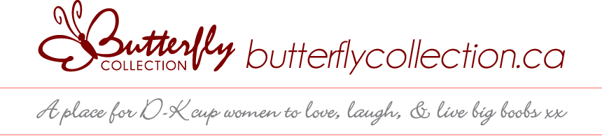 Butterfly Collection's Blog - Life in Big Boobs
