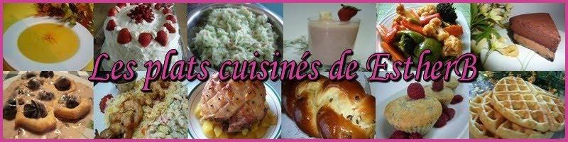 Les plats cuisinés de Esther B