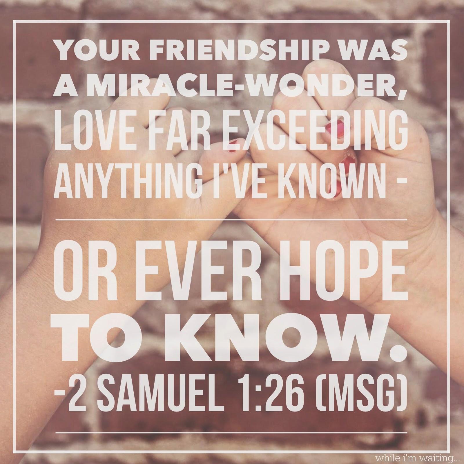 While I'm Waiting...2 Samuel 1:26