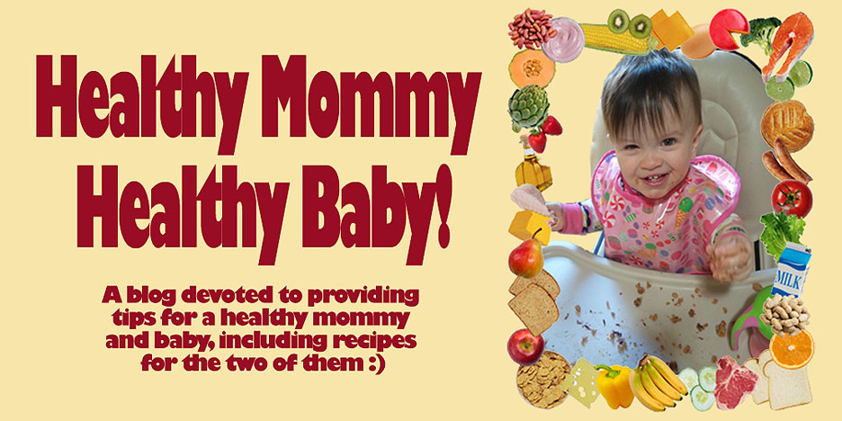 Healthy Mommy, Healthy Baby