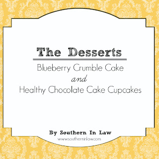 Healthy Party Menu - Gluten Free Desserts - Vegan Chocolate Cake and Blueberry Crumble Cake