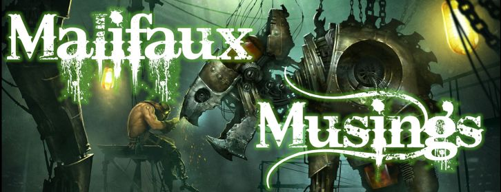 Malifaux Musings