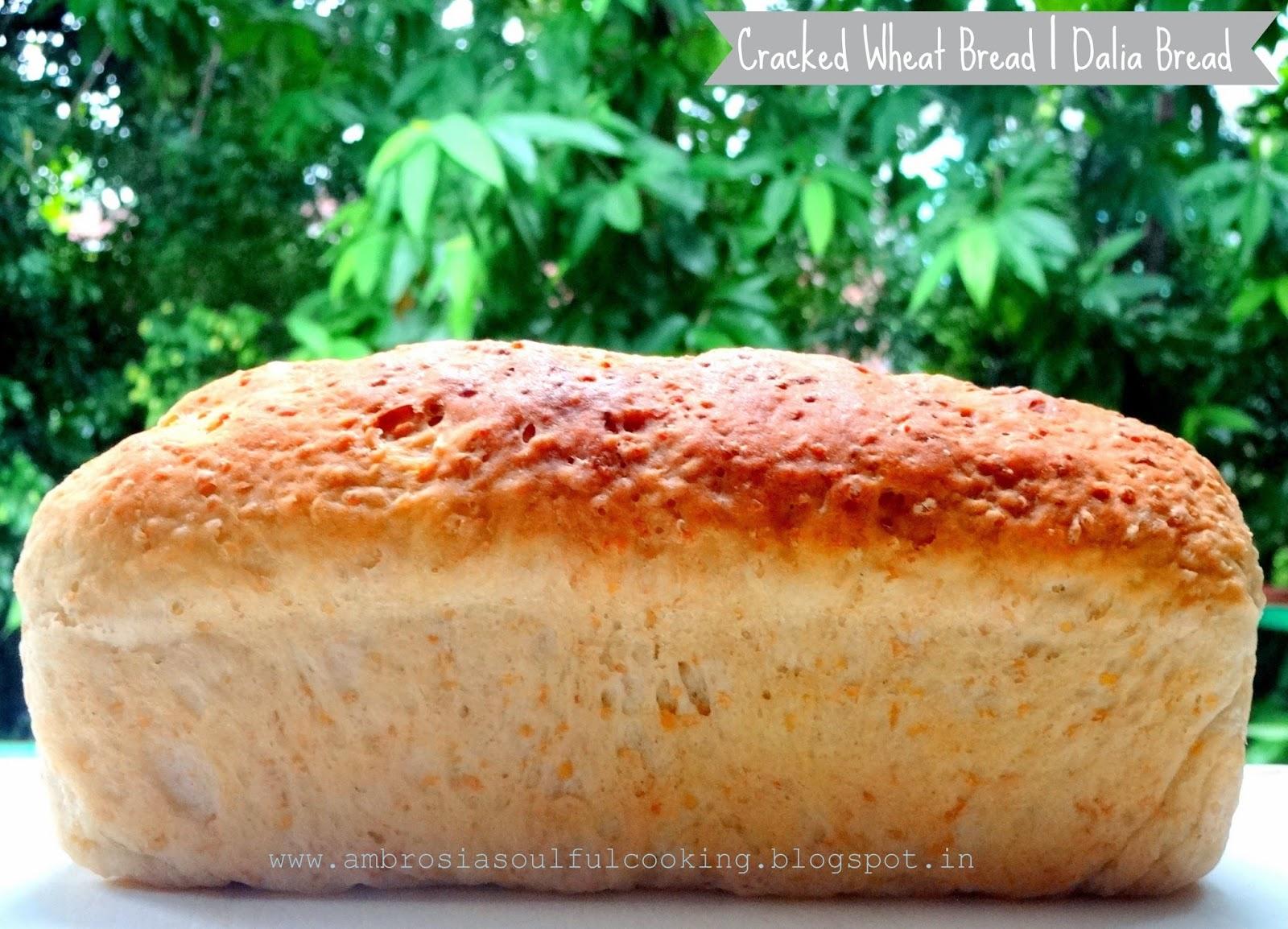cracked wheat bread   dalia bread