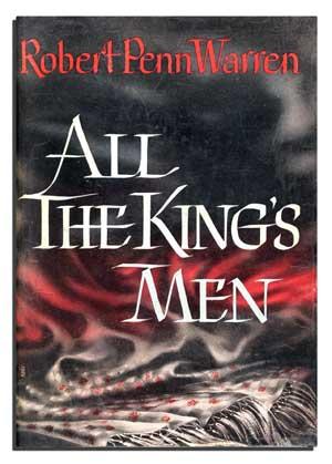 an analysis of the novel all the kings men by robert penn warren