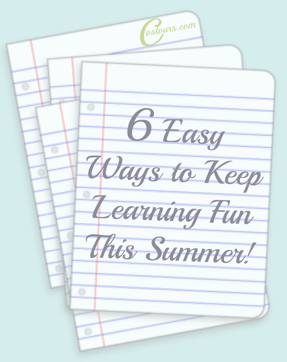Learn and Have Fun this Summer