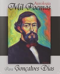 Antologia Literária Mil poemas para Gonçalves Dias - São Luís/MA