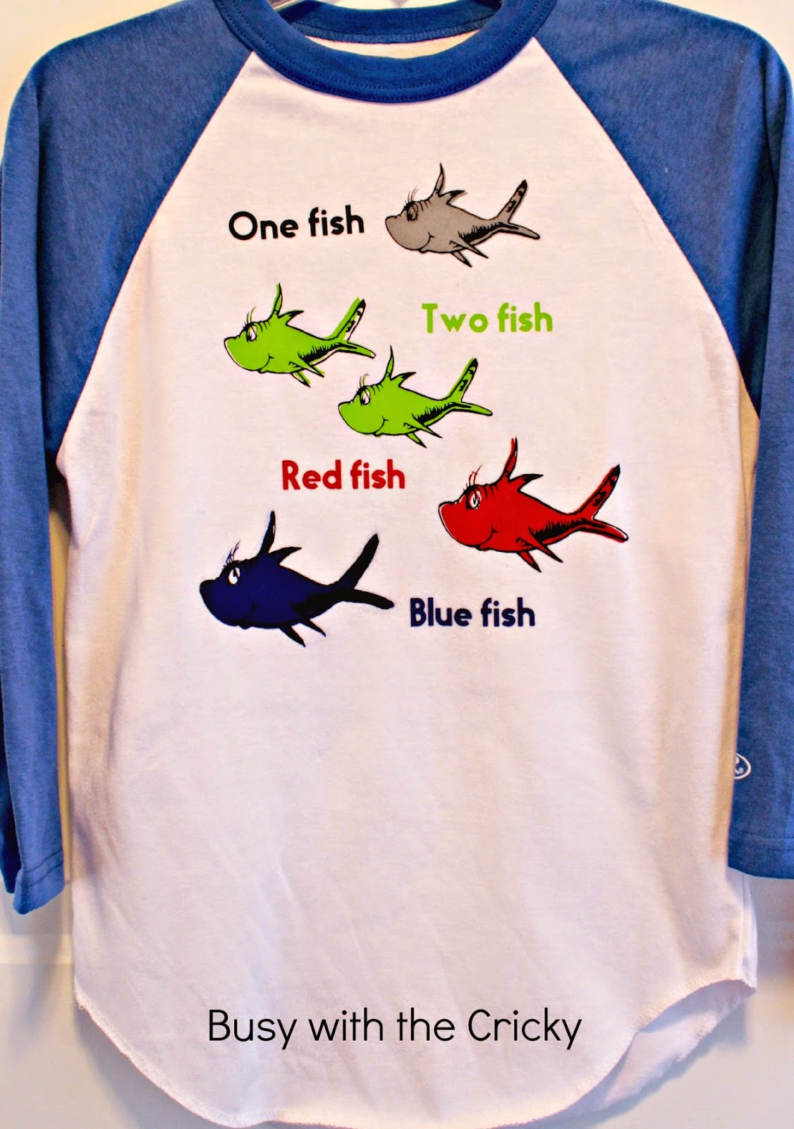 Busy with the cricky happy birthday dr seuss for Two fish apparel