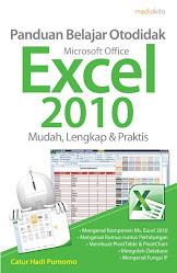 Panduan Belajar Otodidak Microsoft Office Excel 2010