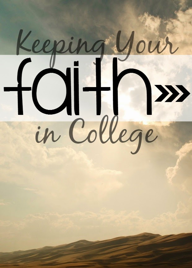 Keeping Your Faith in College - Seekingthesouthblog.blogspot.com